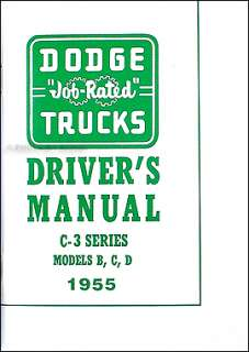1955 Dodge C3 Pickup Truck Owners Manual 55 C 3 Owner Guide Panel Job