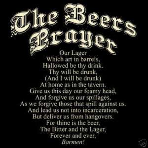 THE BEERS PRAYER DRINKING T SHIRT FUNNY TEE NEW S 3x