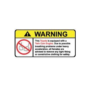 Toyota Twin Cam Engine No Bra, Warning decal, sticker