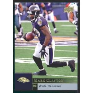 Mark Clayton   Ravens   2009 Upper Deck NFL Football Trading Card in