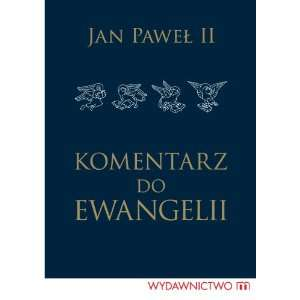 do Ewangelii (Polish edition) (9788375952865) John Paul II Books