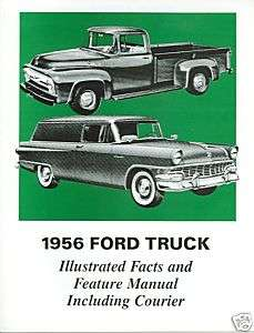1956 56 F100 F250 FORD TRUCK FACTS MANUAL
