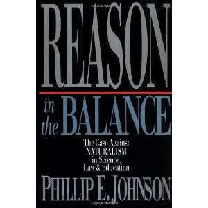 Naturalism in Science, Law & Education [Paperback] Phillip E. Johnson