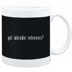 Mug Black  Got Labrador Retrievers?  Dogs