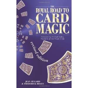 The Royal Road to Card Magic [Paperback] Frederick Braue