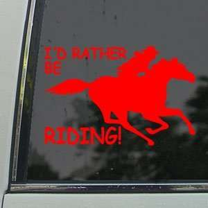 Id Rather Be Riding Fast Red Decal Running Horse Red